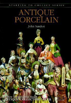 Antique Porcelain  by  John Sandon