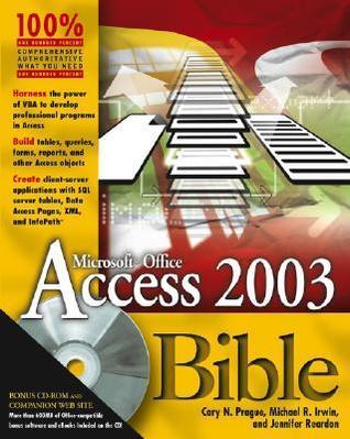 Access 2003 Bible Cary N. Prague