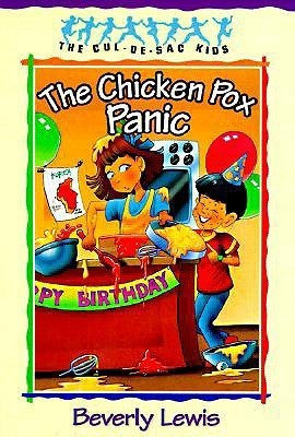 Chicken Pox Panic (Cul-de-sac Kids, #2)  by  Beverly  Lewis
