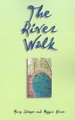 River Walk, The  by  Mary Stompe