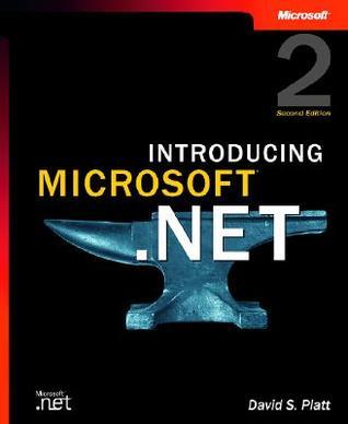 Introducing Microsoft .NET  by  David S. Platt