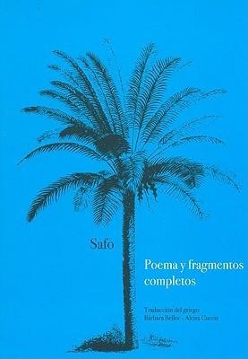 Poema y Fragmentos Completos  by  Safo