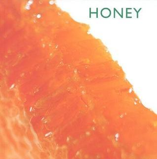 Honey (Little Kitchen Collection  by  Southwater Publishing