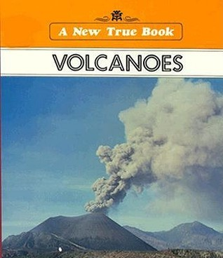 Volcanoes (New True Books: Nature (Paperback))  by  Helen J. Challand