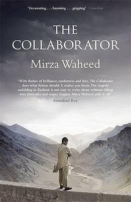 The Collaborator Mirza Waheed