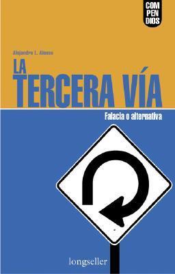 La Tercera Via  by  Alejandro L. Alonso