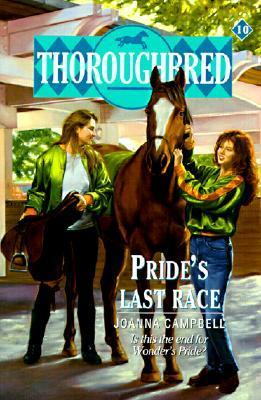Prides Last Race (Thoroughbred, #10) Joanna Campbell