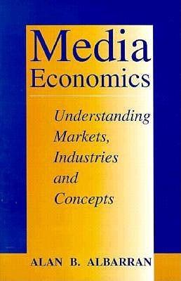 Media Economics-96-1*  by  Alan B. Albarran