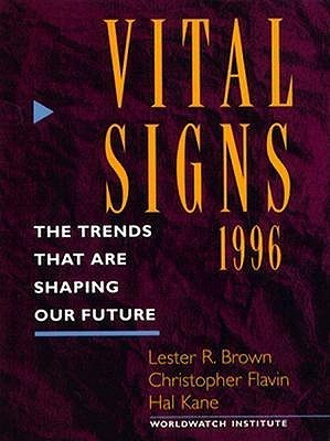 Vital Signs 1996  by  Lester Russell Brown