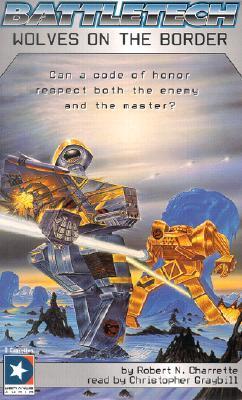 Wolves On The Border (Battletech Series)  by  Robert N. Charrette