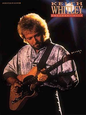 Keith Whitley - Greatest Hits  by  Jenny Lee