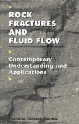 Rock Fractures And Fluid Flow: Contemporary Understanding And Applications Committee on Fracture Characterization