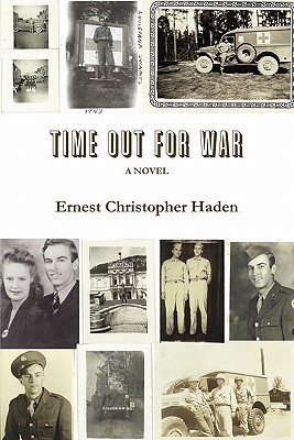 Time Out for War  by  Ernest Haden