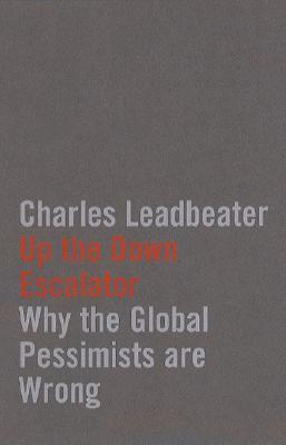 Up the Down Escalator/Living on Thin Air Charles W. Leadbeater