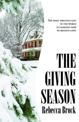 The Giving Season  by  Rebecca Brock