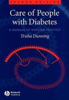 Care Of People With Diabetes: A Manual Of Nursing Practice Trish Dunning