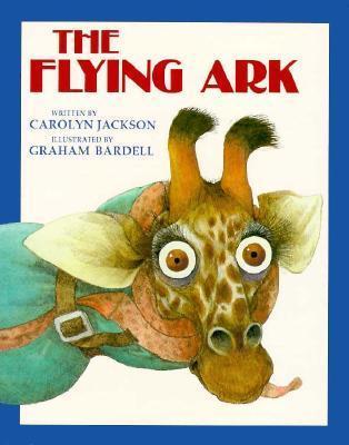 Flying Ark  by  Carolyn Jackson