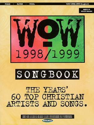 Wow 1998-1999 Songbook  by  Mike George Jr.