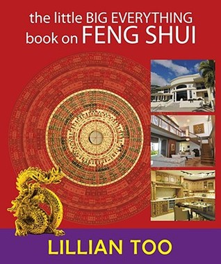 The Little Big Everything Book on Feng Shui  by  Lillian Too
