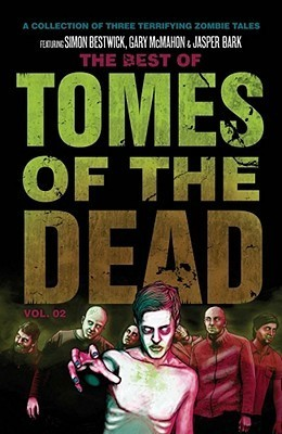 Best of the Tomes of the Dead Vol. 2  by  Simon Bestwick