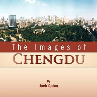 The Images of Chengdu Jack Quian