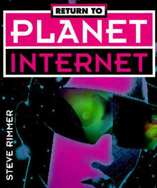 Return To Planet Internet  by  Steve Rimmer