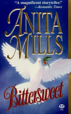 Bittersweet Anita Mills