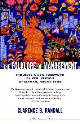 The Folklore Of Management Clarence B. Randall