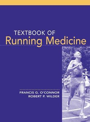 Textbook of Running Medicine  by  Francis OConnor