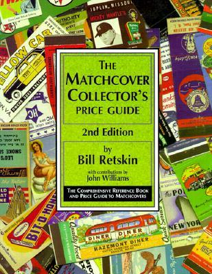 The Matchcover Collectors Price Guide Bill Retskin