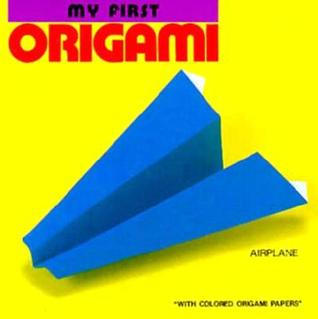 My First Origami: Airplanes, Penguin, Ivy and Pinwheel, Vol. 1 Heian International Inc