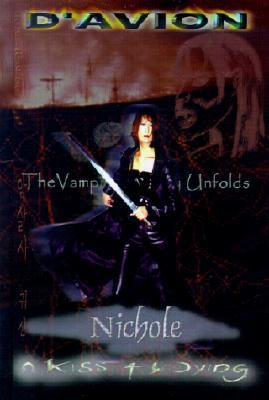 Nichole: A Kiss for the Dying  by  DAvion
