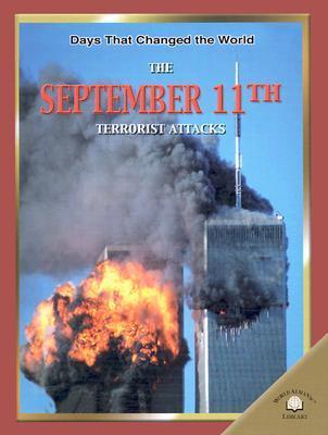 The September 11th Terrorist Attacks Fiona MacDonald