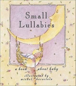 Small Lullabies (Little Books)  by  Michel Bernstein