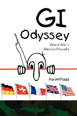The Good Old Days: From Gorcott to Greatest Generation GI  by  Harold Flagg