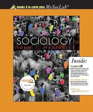 Sociology, Unbound (for Books a la Carte Plus)  by  John J. Macionis