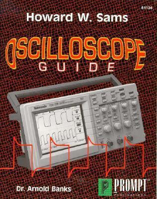 Hws Oscilloscope Guide  by  Arnold J. Banks
