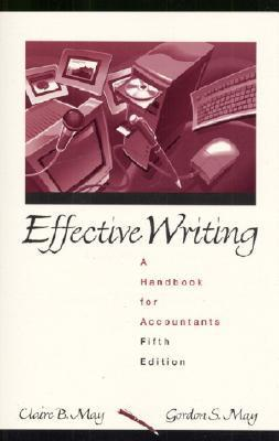 Effective Writing: A Handbook for Accountants Claire Arevalo May