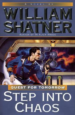 Step into Chaos: Quest for Tomorrow #3 William Shatner
