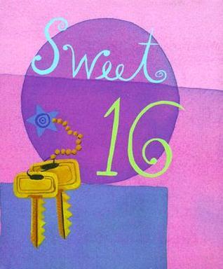 Sweet 16  by  Mary Rodarte