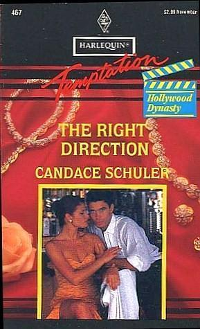 Right Direction (Harlequin Temptation, 467)  by  Candace Schuler
