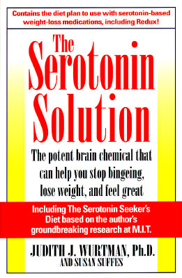 Serotonin Solution Judith J. Wurtman