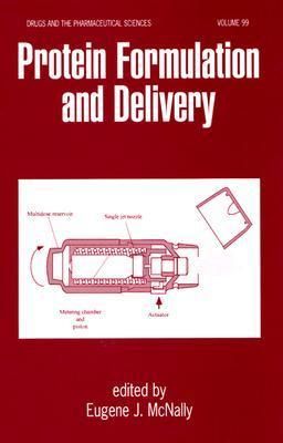 Protein Formulation and Delivery Eugene J. McNally