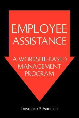 Employee Assistance Lawrence P. Mannion
