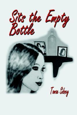 Sits the Empty Bottle  by  Tomae Sidney