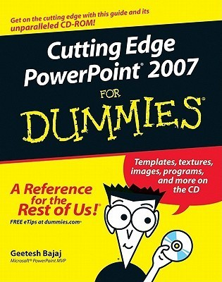 Cutting Edge PowerPoint 2007 for Dummies Geetesh Bajaj