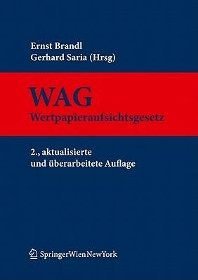 Wertpapieraufsichtsgesetz: Kommentar Ernst Brandl