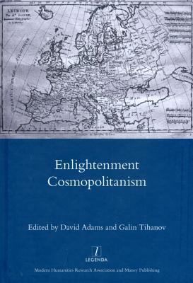 Enlightenment Cosmopolitanism David Adams