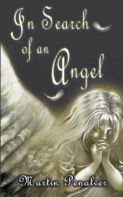 In Search of an Angel Martin Penalver