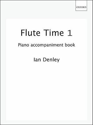 Flute Time 1 Piano Accompaniment Book  by  Ian Denley